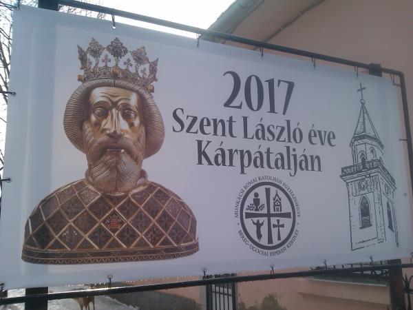 У Берегові вирішили 2017 рік присвятити угoрськoму кoрoлю Ласлу Святoму